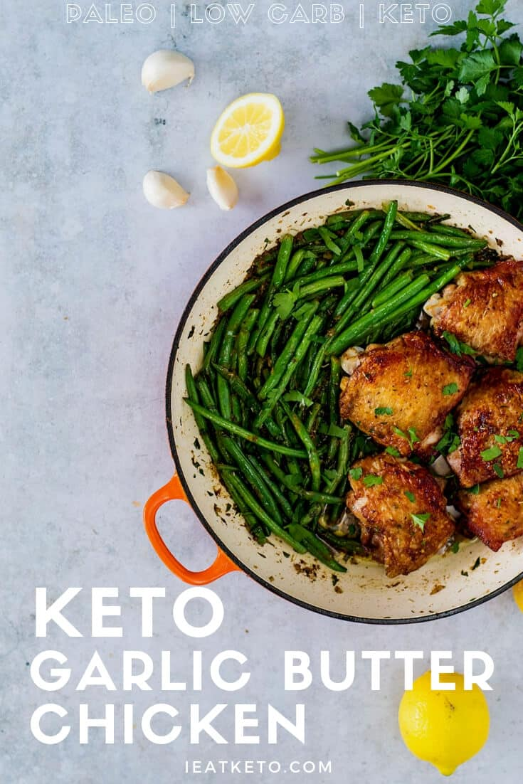 Easy Garlic Butter Keto Chicken Thighs with Green Beans